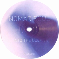 NOMAD SOUL - Forever / Into the Ocean : 10inch