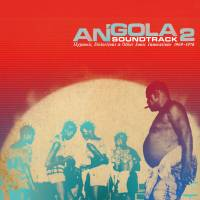 VARIOUS - Angola Soundtrack 2 - Hypnosis, Distortion & Other Innovations 1969 - 1978 : ANALOG AFRICA (GER)