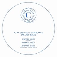 NAUM GABO FEAT. HUGO CAPABLANCA - Embargo Barco : 12inch