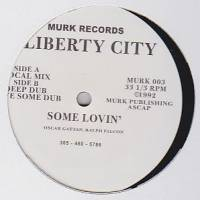 LIBERTY CITY - Some Lovin' : 12inch