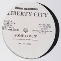 LIBERTY CITY - Some Lovin' : MURK (UK)