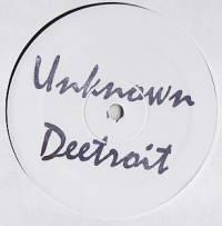 DEETROIT - The Underground Understands : UNKNOWN DEETROIT (US)