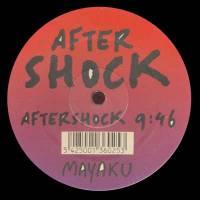 MAYAKU - Aftershock : 12inch