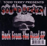 TODD TERRY PRESENTS SOUND DESIGN - Back From The Dead EP : 2x12inch