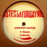 ANTHONY NAPLES - Moscato : 12inch