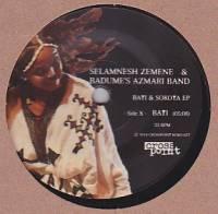 SELAMNESH ZEMENE & BADUME'S AZMARI BAND - Bati & Sokota EP : 7inch