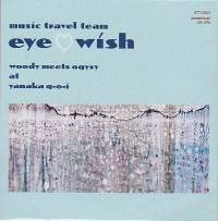 WOODY MEETS OQYSY - Music Travel Team EYE♡WISH - woody meets oqysy at yanaka q-o-i : CD