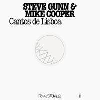 STEVE GUNN & MIKE COOPER - Cantos de Lisboa : LP