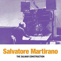 SALVATORE MARTIRANO - The SalMar Construction : LP