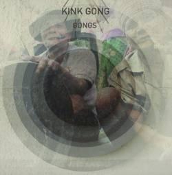 KINK GONG - Gongs : LP