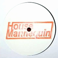 HOUSE MANNEQUIN - EP 08 : HOUSE MANNEQUIN (GER)