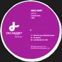 HENRY AMES - Just A Communal Vibe EP : DECABARET (FRA)