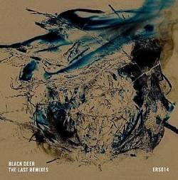 BLACK DEER - The Last remixes : 12inch