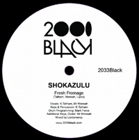 SHOKAZULU - Fresh Fromage / Someting : 12inch