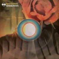NEOTANTRIK - Omnichrom : LP