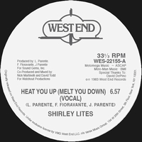 SHIRLEY LITES - Heat You Up (Melt You Down) : WEST END (US)