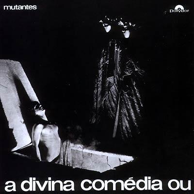 Mutantes - A Divina Comedia Ou Ando Meio Desligado : LP