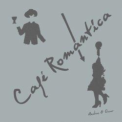 ANDRAS & OSCAR - Café Romantica : DOPENESS GALORE (HOL)