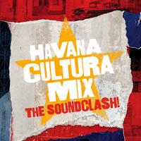 VA - Gilles Peterson Presents Havana Cultura Mix - The Soundclash! : CD