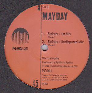 MAYDAY - Sinister / Wiggin : PHEERCE CITI (UK)