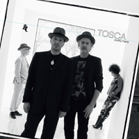 TOSCA - Outta Here : !K7 (GER)
