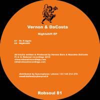 VERNON & DA COSTA - Nightshift EP : ROBSOUL (FRA)