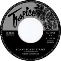 LIFE ROCKERFELLAS - Funky Funky Street : 7inch