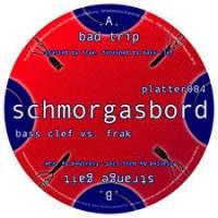 BASS CLEF VS FRAK - Bad Trip / Strange Gaik : 12inch