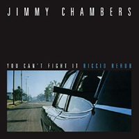 JIMMY CHAMBERS - You Can't Fight It (From the film : 10inch