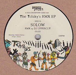 THE TCHIKY'S - The Tchiky'S Rmx EP : CROSSPOINT (JPN)