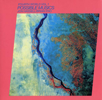 JON HASSELL & BRIAN ENO - Fourth World Music Vol. I: Possible Musics : LP+CD