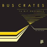 BUSCRATES 16-BIT ENSEMBLE - The Spectrum : MLP