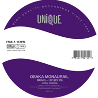 OSAKA MONAURAIL - Hung Up : 7inch