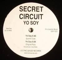 SECRET CIRCUIT - Yo Soy : 12inch