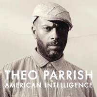 THEO PARRISH - American Intelligence : 3LP