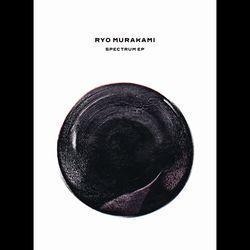 RYO MURAKAMI - Spectrum EP (Porter Ricks Remix) : 12inch
