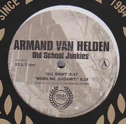 ARMAND VAN HELDEN - Old School Junkies : 12inch