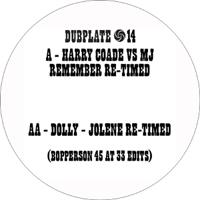HARRY COADE VS MJ & DOLLY - Remember Re-timed : 7inch