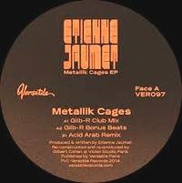 ETIENNE JAUMET - Metallik Cages EP : 12inch