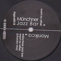 MONIKCA - Münchner Jazz Bar EP : BIG BAIT (GER)