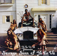 YA HO WA 13 - Savage Sons of Ya Ho Wa : LP