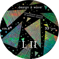 DESIGN A WAVE - International Journey of Synthetic Emotion : 12inch