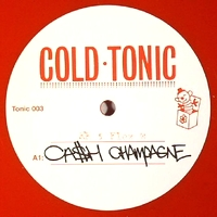KRYSTAL KLEAR feat. FLEX WASHINGTON - Ca$h Champagne : COLD TONIC (UK)
