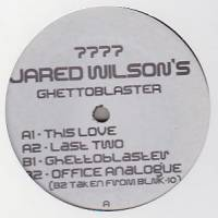 JARED WILSON - Ghettoblaster : 7777 (US)