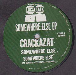 CRACKAZAT - Somewhere Else EP : 12inch