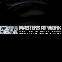 ATMOSFEAR - Dancing In Outer Space (Masters At Work Remixes) : 12inch