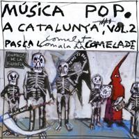 PASCAL COMELADE - Musica Pop A Catalunya Vol.2 : CD