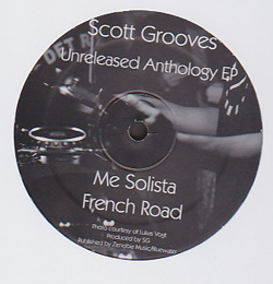 SCOTT GROOVES - Unreleased Anthology : 12inch