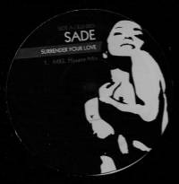 SADE - Surrender Your Love : NOT ON LABEL (US)