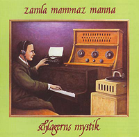 ZAMLA MAMMAZ MANNA - Schlagerns Mystik : SILENCE (SWE)